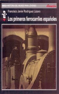 LOS PRIMEROS FERROCARRILES