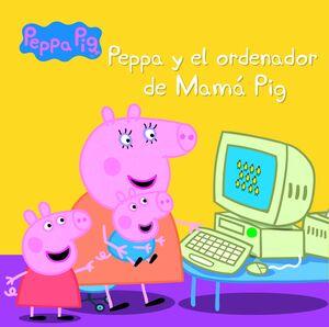 PEPPA Y EL ORDENADOR DE MAMA PIG