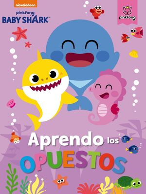 APRENDO LOS OPUESTOS CON BABY SHARK (BABY SHARK)