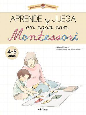 APRENDE Y JUEGA EN CASA CON MONTESSORI 4-5 AÑOS