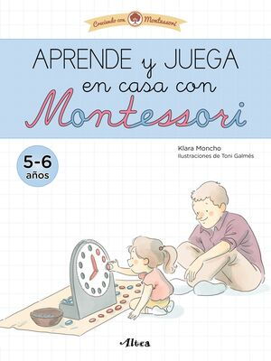 APRENDE Y JUEGA EN CASA CON MONTESSORI 5-6 AÑOS