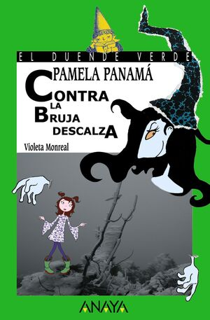 PAMELA PANAMÁ CONTRA LA BRUJA DESCALZA