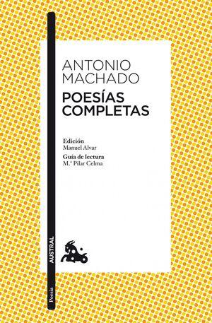 POESÍAS COMPLETAS ANTONIO MACHADO