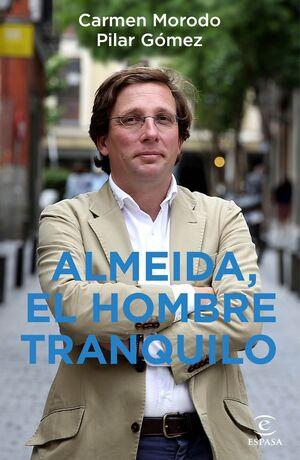 ALMEIDA EL HOMBRE TRANQUILO