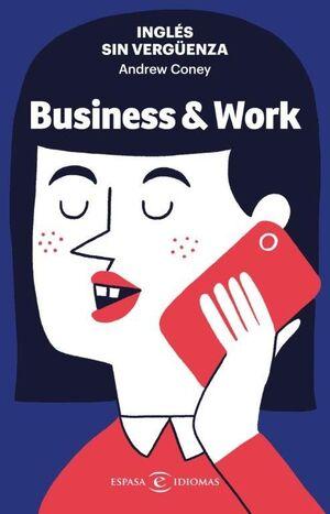 INGLÉS SIN VERGÜENZA BUSINESS & WORK
