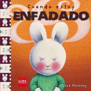 CUANDO ESTOY ENFADADO