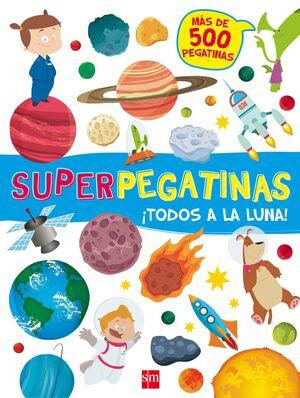 SUPERPEGATINAS TODOS A LA LUNA