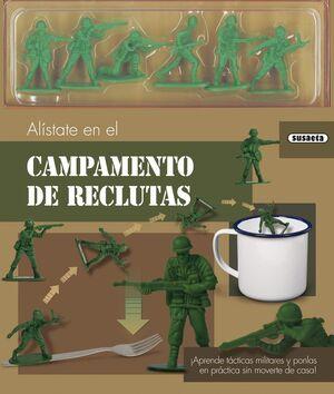 ALÍSTATE EN EL CAMPAMENTO DE RECLUTAS