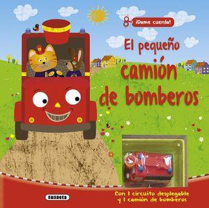EL PEQUEÑO CAMIÓN DE BOMBEROS