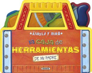 LA CAJA DE HERRAMIENTAS DE MI PADRE