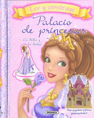 PALACIO DE PRINCESAS. LA BELLA Y LA BESTIA