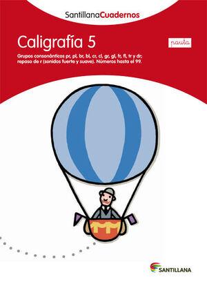 CALIGRAFÍA 5 PAUTA SANTILLANA CUADERNOS