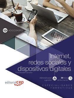 INTERNET REDES SOCIALES Y DISPOSITIVOS DIGITALES