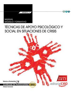 MANUAL TECNICAS DE APOYO PSICOLOGICO Y SOCIAL EN SITUACIONES DE CRISIS