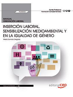 MANUAL INSERCION LABORAL SENSIBILIZACION MEDIOAMBIENTAL Y EN LA IGUALDAD DE GÉNERO