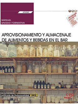 MANUAL APROVISIONAMIENTO Y ALMACENAJE DE ALIMENTO Y BEBIDAS EN EL BAR