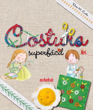 COSTURA SUPERFÁCIL, DE ROSA MARIA CURTO