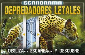 SCANORAMA DEPREDADORES LETALES
