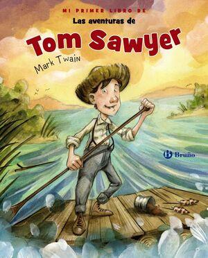 MI PRIMER LIBRO DE TOM SAWYER