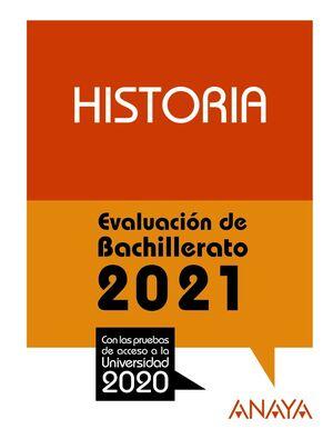HISTORIA EVALUACION DE BACHILLERATO 2021