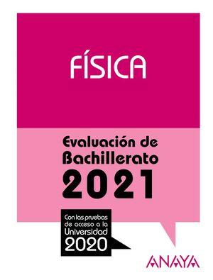 FISICA EVALUACION DE BACHILLERATO 2021