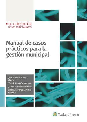 MANUAL DE CASOS PRÁCTICOS PARA LA GESTIÓN MUNICIPAL
