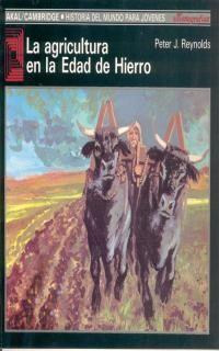 LA AGRICULTURA EN LA EDAD DE HIERRO