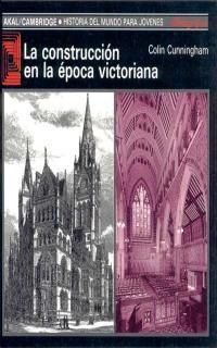 LA CONSTRUCCIÓN EN LA ÉPOCA VICTORIANA