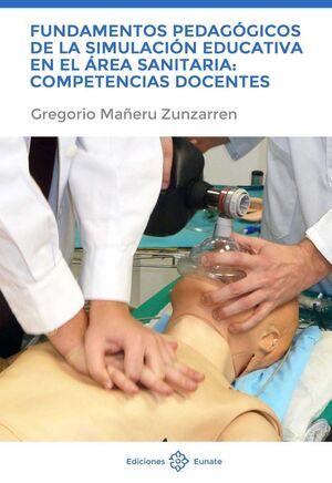 FUNDAMENTOS PEDAGÓGICOS DE LA SIMULACIÓN EDUCATIVA EN EL ÁREA SANITARIA: COMPETE