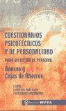 CUESTIONARIOS PSICOTECNICOS Y DE PERSONALIDAD PARFA SELECCION DE PERSONAL BANCOS Y CAJAS AHORROS TEORIA EJEMPLOS PRACTICOS Y SOLUCIONES RAZONADAS