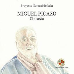 MIGUEL PICAZO. CINEASTA