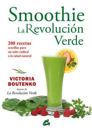 SMOOTHIE: LA REVOLUCIÓN VERDE