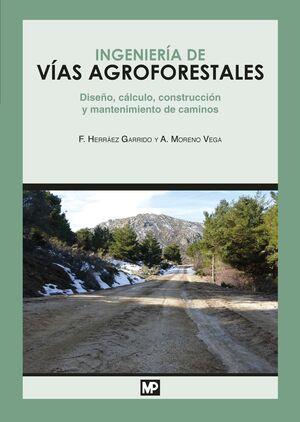 INGENIERÍA DE VÍAS AGROFORESTALES
