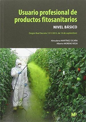USUARIO PROFESIONAL DE PRODUCTOS FITOSANITARIOS. NIVEL BÁSICO