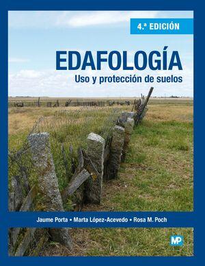 EDAFOLOGÍA USO Y PROTECCIÓN DE SUELOS