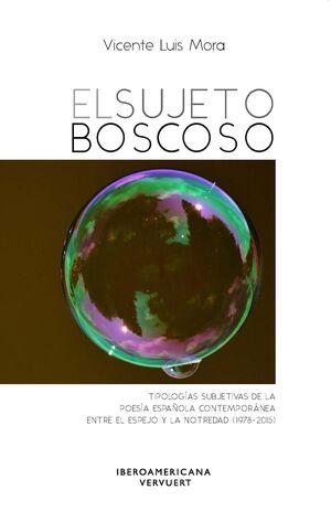 EL SUJETO BOSCOSO
