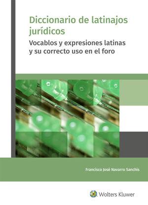 DICCIONARIO DE LATINAJOS JURÍDICOS