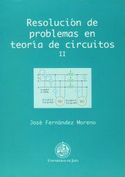 RESOLUCIÓN DE PROBLEMAS EN TEORÍA DE CIRCUITOS II