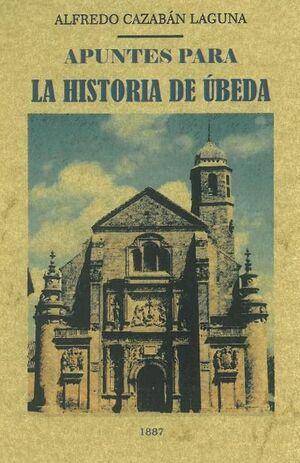 APUNTES PARA LA HISTORIA DE ÚBEDA
