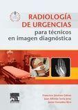 RADIOLOGÍA DE URGENCIAS PARA TÉCNICOS EN IMAGEN DIAGNÓSTICA