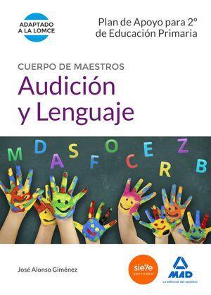 CUERPO DE MAESTROS AUDICIÓN Y LENGUAJE. PLAN DE APOYO PARA 2º DE EDUCACIÓN PRIMA