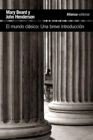 EL MUNDO CLÁSICO UNA BREVE INTRODUCCIÓN