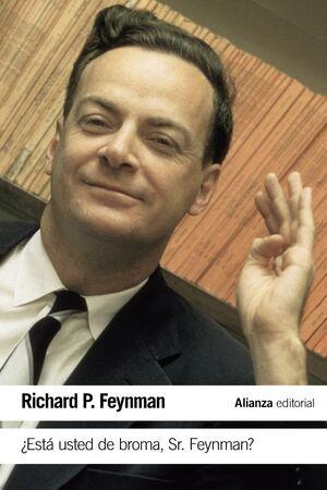 ESTÁ USTED DE BROMA SR. FEYNMAN