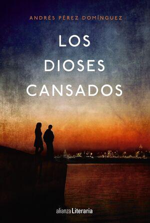 LOS DIOSES CANSADOS