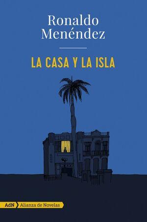 LA CASA Y LA ISLA (ADN)
