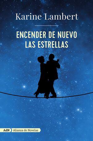 ENCENDER DE NUEVO LAS ESTRELLAS (ADN)