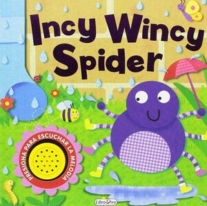 INCY WINCY SPIDER (LIBRO SONORO)
