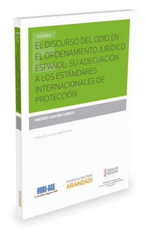 EL DISCURSO DEL ODIO EN EL ORDENAMIENTO JURÍDICO ESPAÑOL: SU ADECUACIÓN A LOS ES
