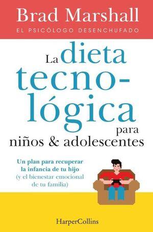 LA DIETA TECNOLÓGICA PARA NIÑOS & ADOLESCENTES