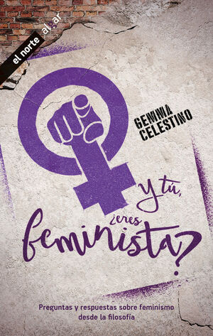 Y TU ERES FEMINISTA